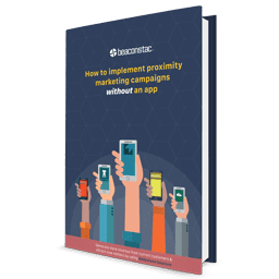 Proximity marketing without an app ebook
