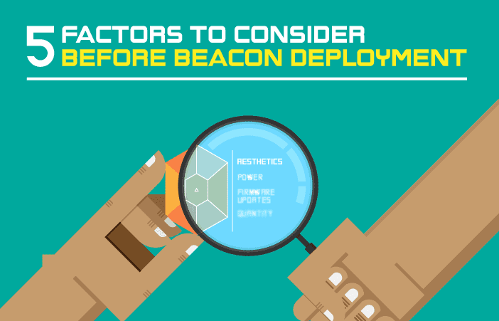 5 factors to consider before beacon deployment