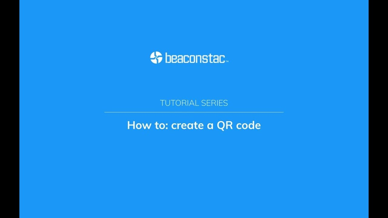 How to create QR Codes on beaconstac platform video